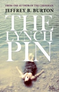 The-Lynchpin-by-Jeffrey-B.-Burton-e1424628005719