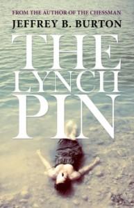 The-Lynchpin-by-Jeffrey-B.-Burton-e1424628005719